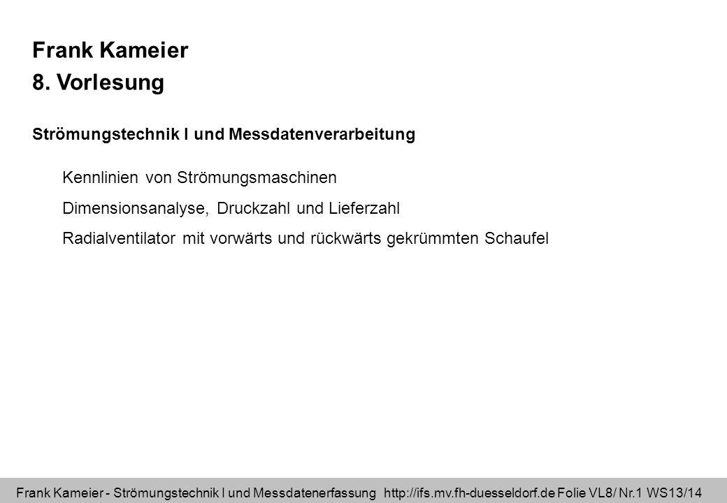 Frank Kameier 8. Vorlesung