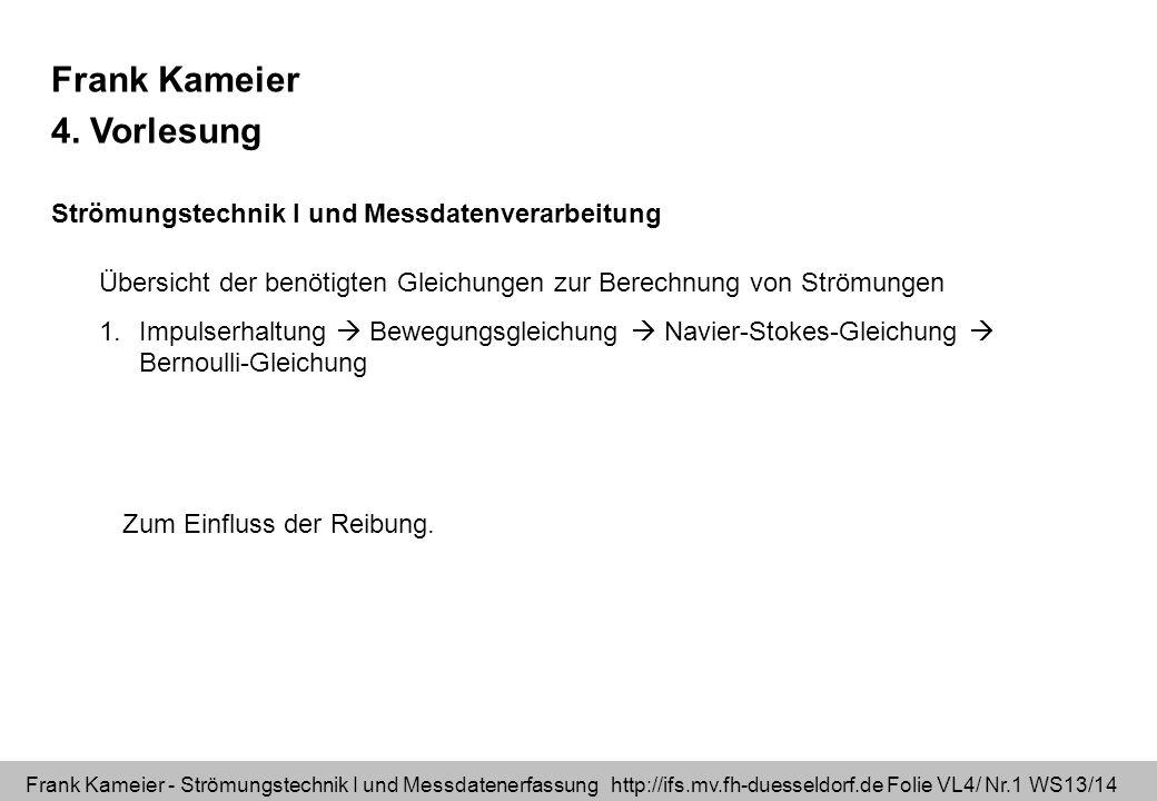 Frank Kameier 4. Vorlesung