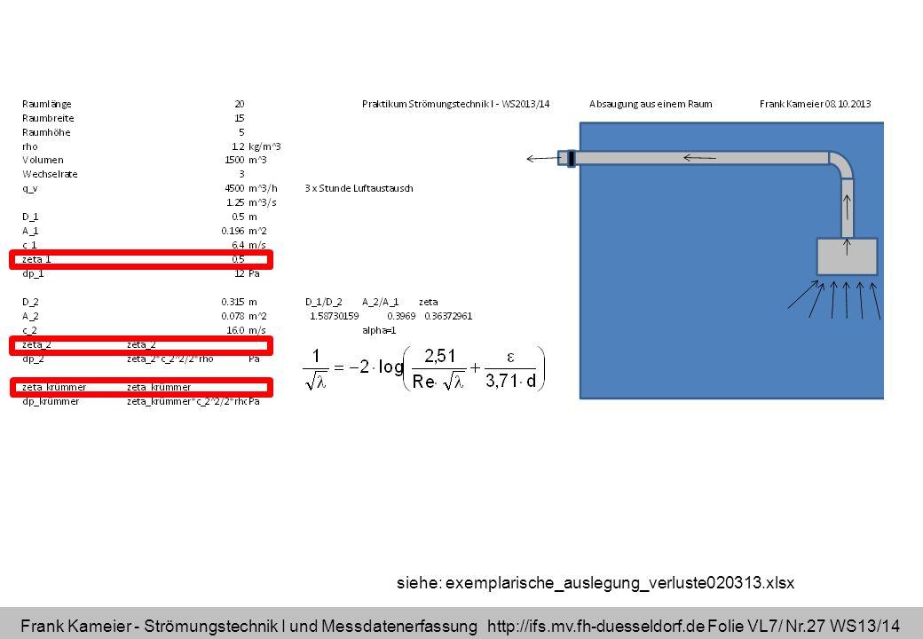 siehe: exemplarische_auslegung_verluste020313.xlsx