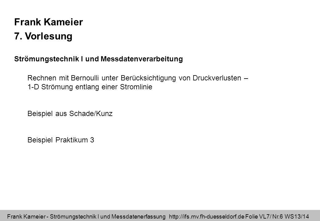 Frank Kameier 7. Vorlesung
