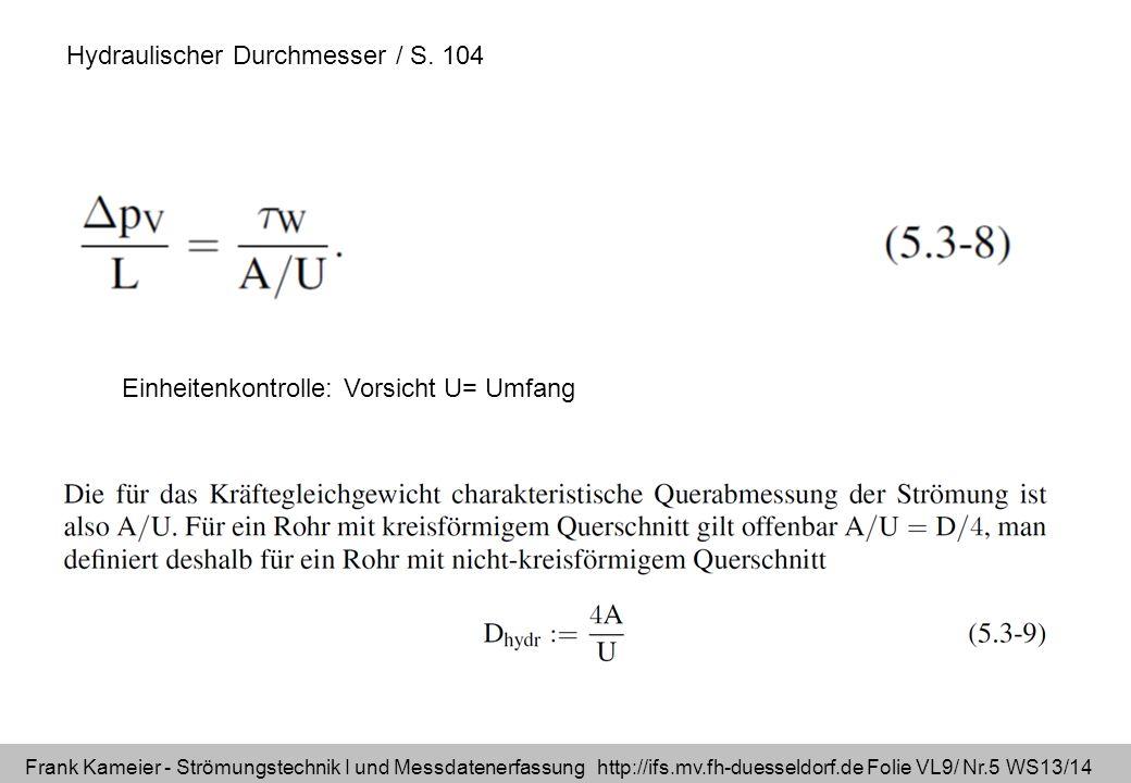 Hydraulischer Durchmesser / S. 104