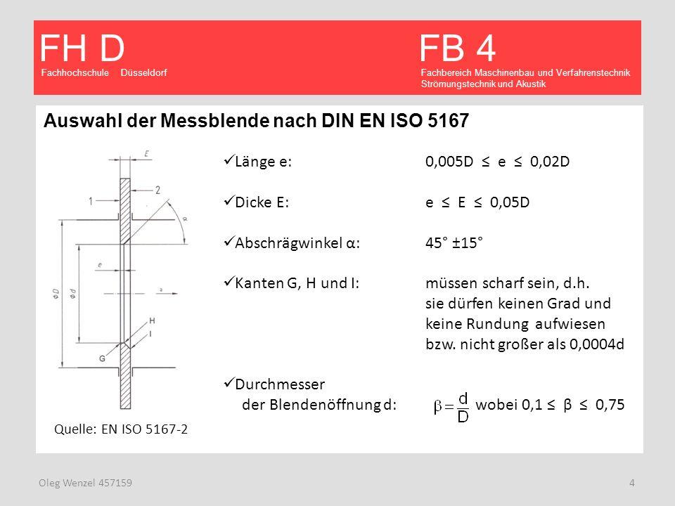 Auswahl der Messblende nach DIN EN ISO 5167
