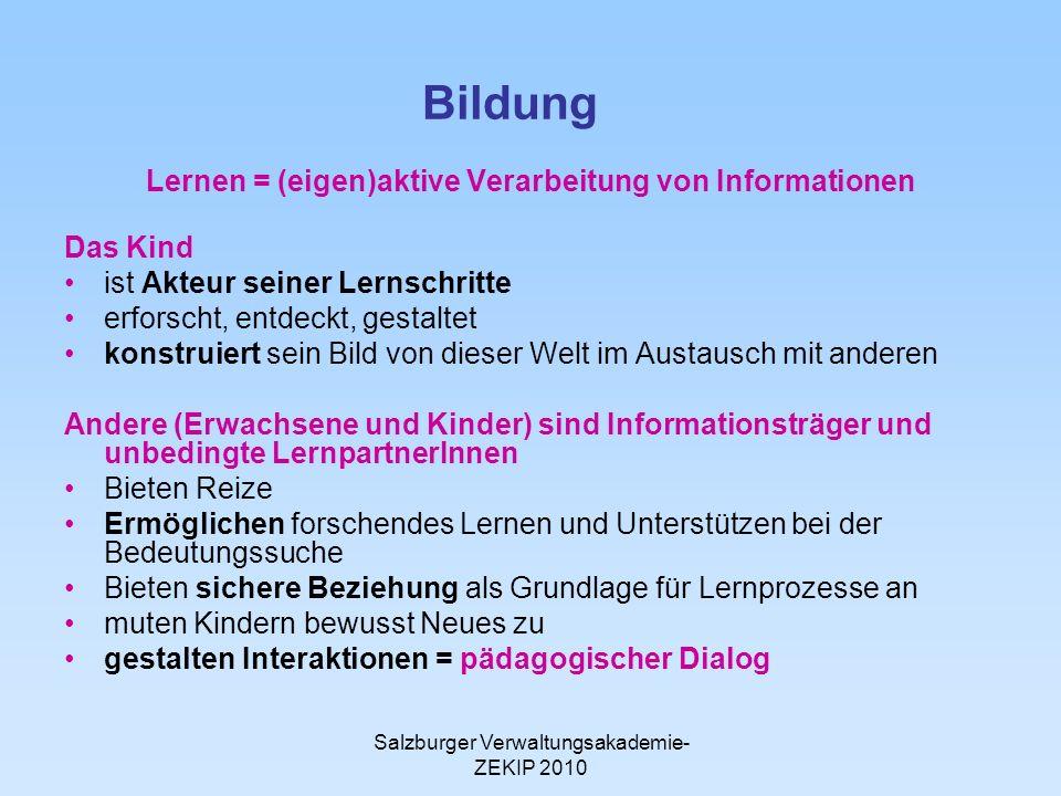 Lernen = (eigen)aktive Verarbeitung von Informationen