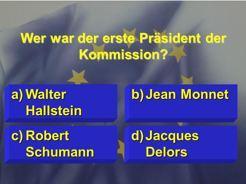 Wer war der erste Präsident der Kommission