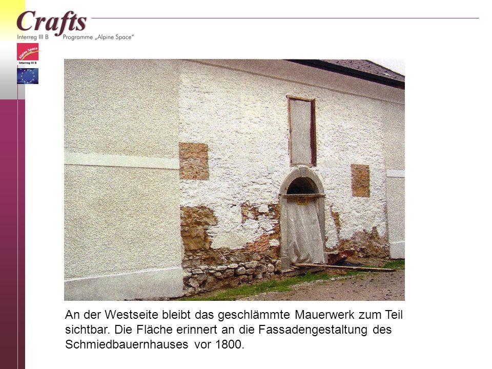 An der Westseite bleibt das geschlämmte Mauerwerk zum Teil sichtbar