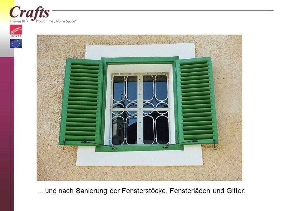 ... und nach Sanierung der Fensterstöcke, Fensterläden und Gitter.