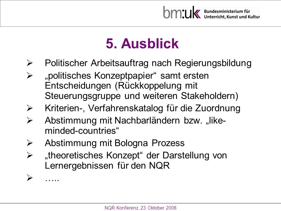 5. Ausblick Politischer Arbeitsauftrag nach Regierungsbildung