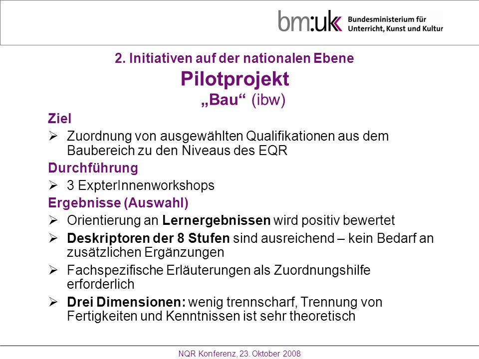 2. Initiativen auf der nationalen Ebene Pilotprojekt