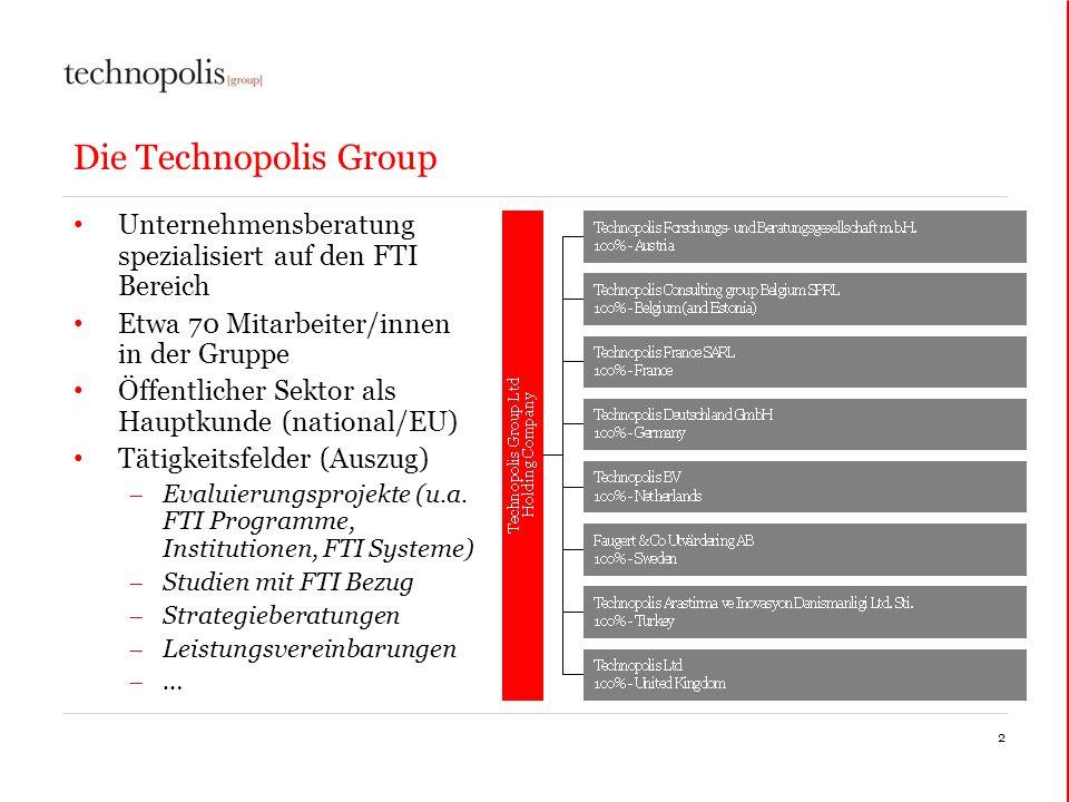 Die Technopolis Group Unternehmensberatung spezialisiert auf den FTI Bereich. Etwa 70 Mitarbeiter/innen in der Gruppe.