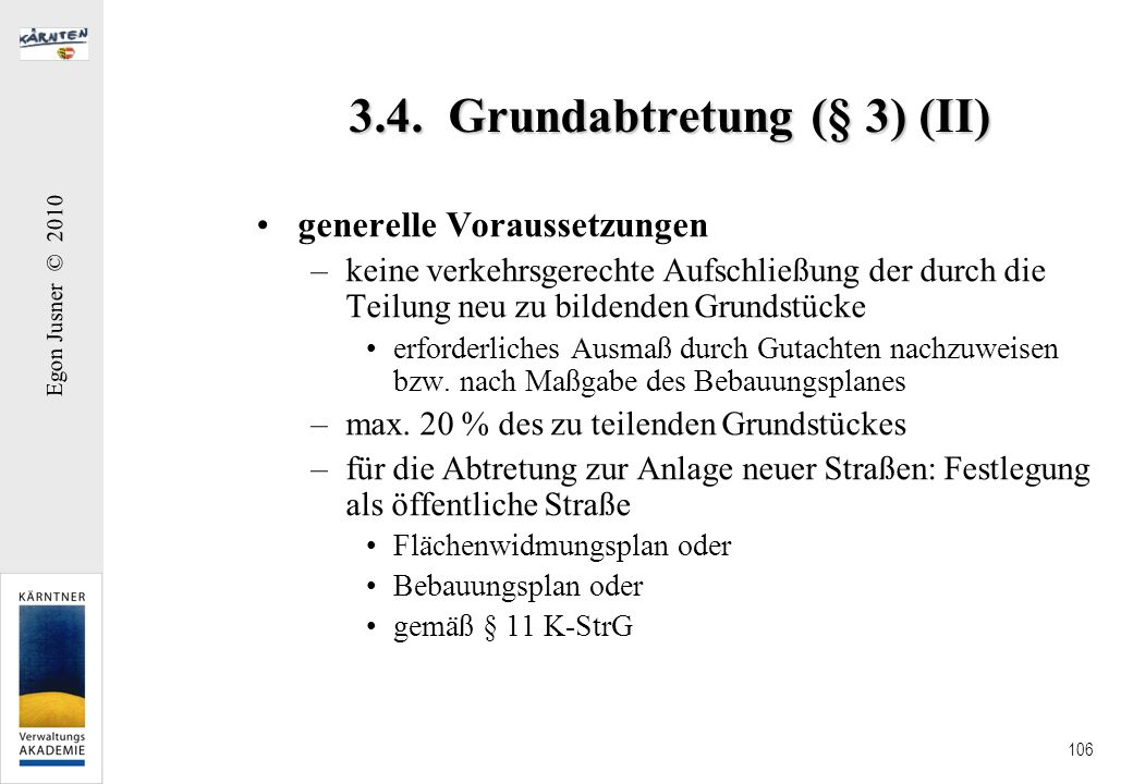 3.4. Grundabtretung (§ 3) (II)