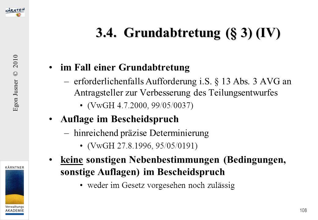 3.4. Grundabtretung (§ 3) (IV)