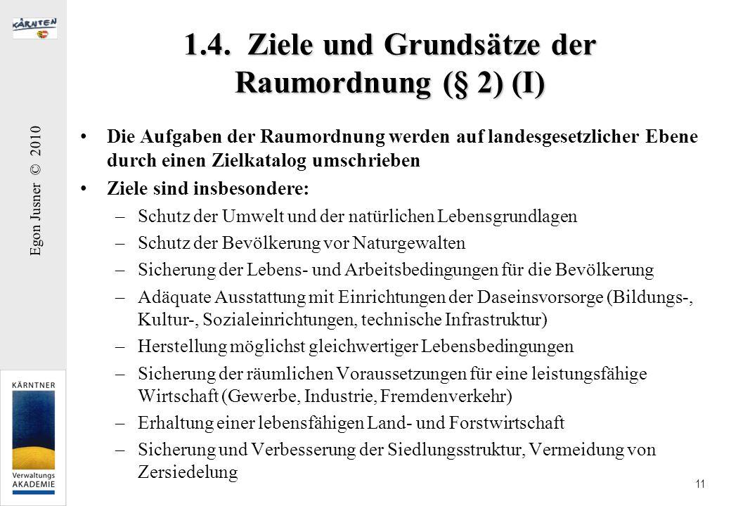 1.4. Ziele und Grundsätze der Raumordnung (§ 2) (I)
