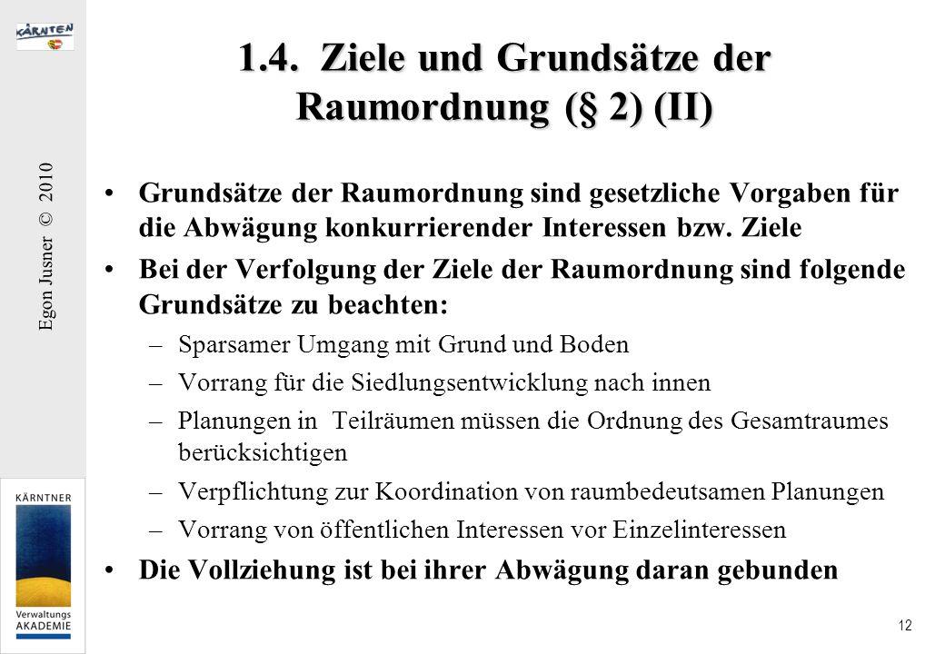 1.4. Ziele und Grundsätze der Raumordnung (§ 2) (II)
