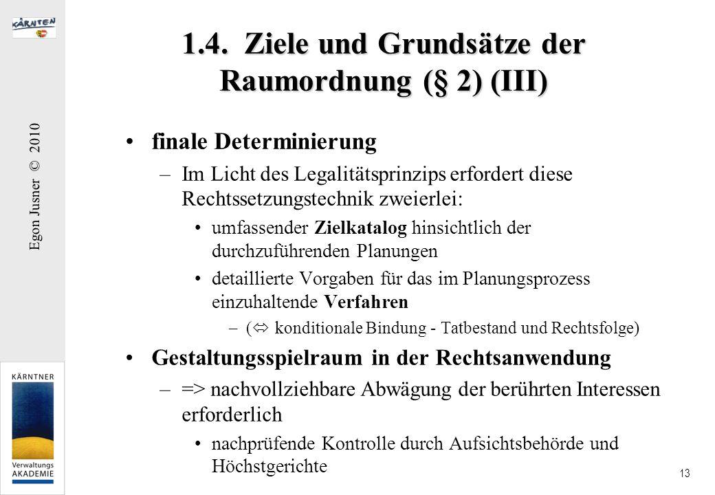 1.4. Ziele und Grundsätze der Raumordnung (§ 2) (III)