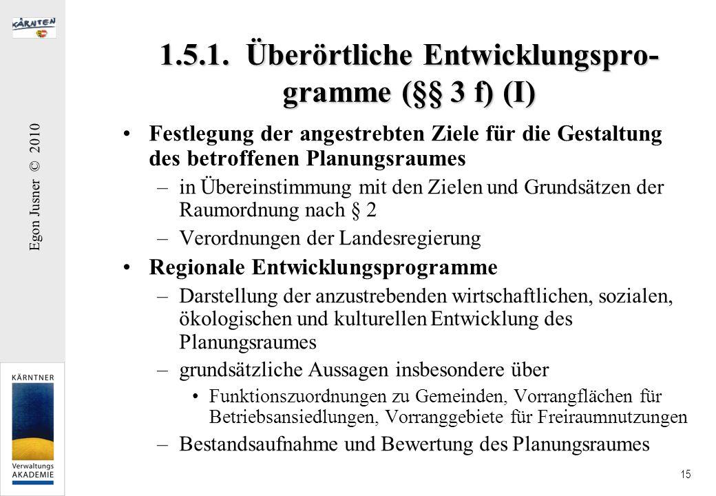 1.5.1. Überörtliche Entwicklungspro-gramme (§§ 3 f) (I)
