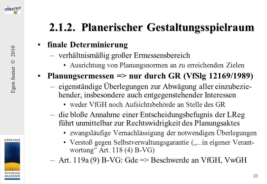 2.1.2. Planerischer Gestaltungsspielraum