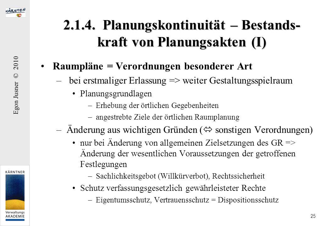 2.1.4. Planungskontinuität – Bestands-kraft von Planungsakten (I)
