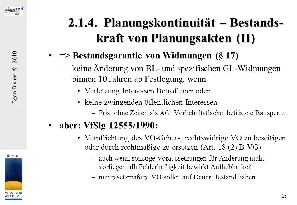 2.1.4. Planungskontinuität – Bestands-kraft von Planungsakten (II)
