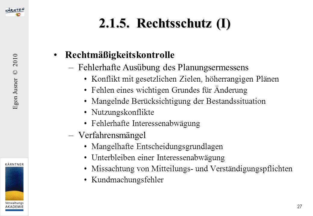 2.1.5. Rechtsschutz (I) Rechtmäßigkeitskontrolle