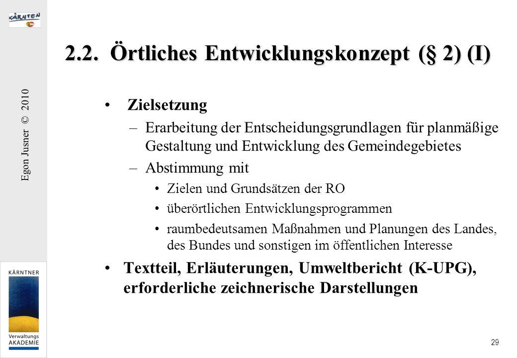 2.2. Örtliches Entwicklungskonzept (§ 2) (I)