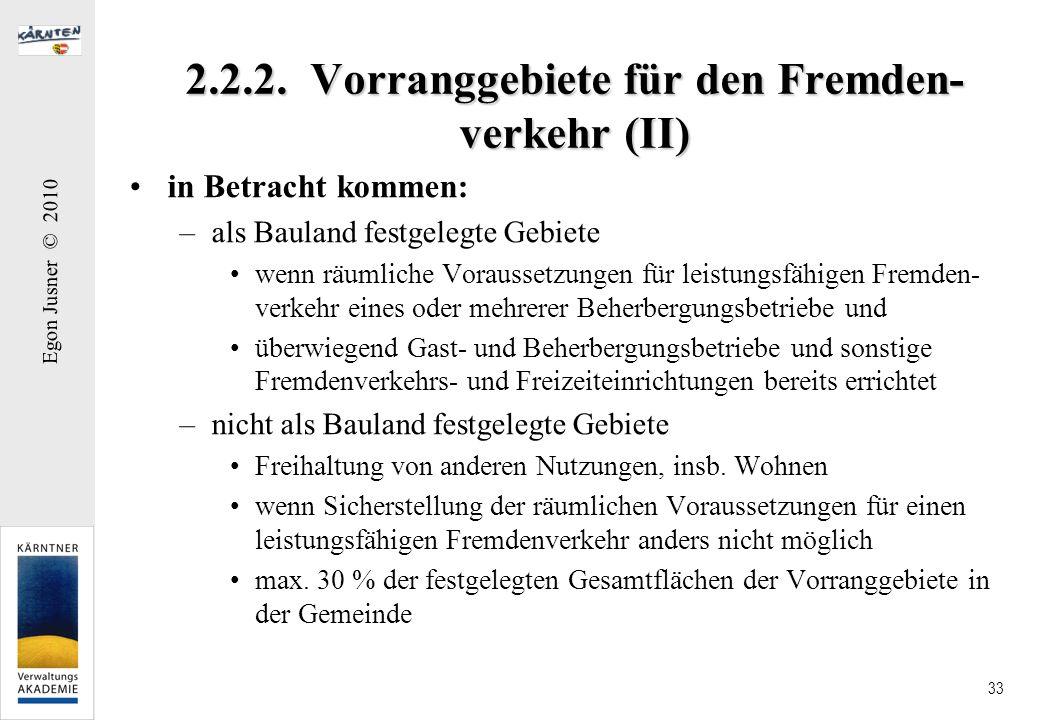 2.2.2. Vorranggebiete für den Fremden-verkehr (II)