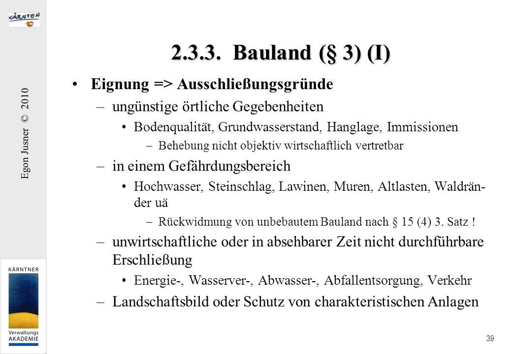 2.3.3. Bauland (§ 3) (I) Eignung => Ausschließungsgründe