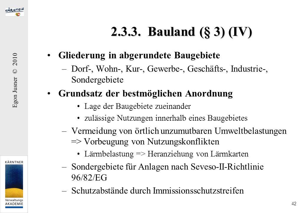 2.3.3. Bauland (§ 3) (IV) Gliederung in abgerundete Baugebiete