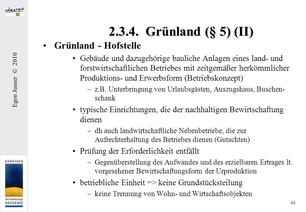 2.3.4. Grünland (§ 5) (II) Grünland - Hofstelle
