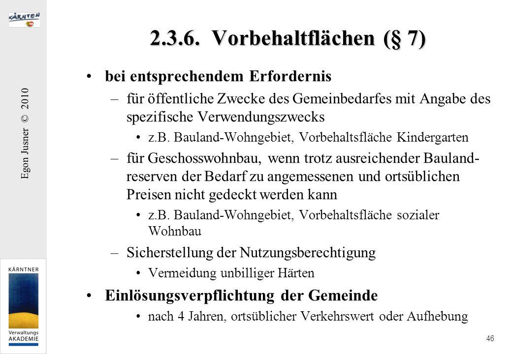 2.3.6. Vorbehaltflächen (§ 7) bei entsprechendem Erfordernis