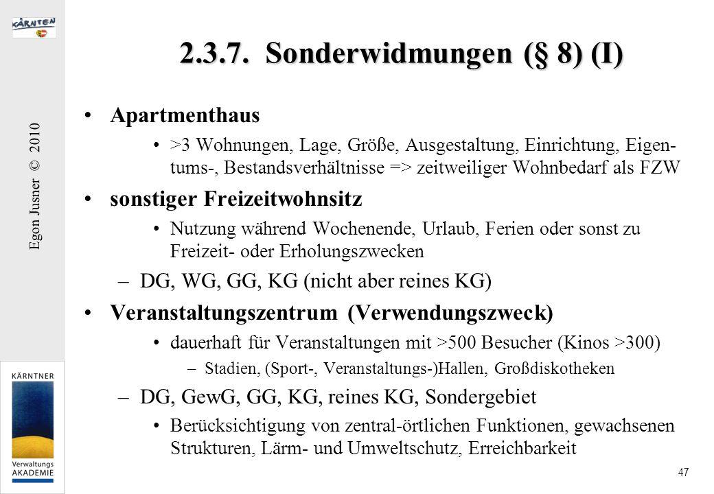 2.3.7. Sonderwidmungen (§ 8) (I)
