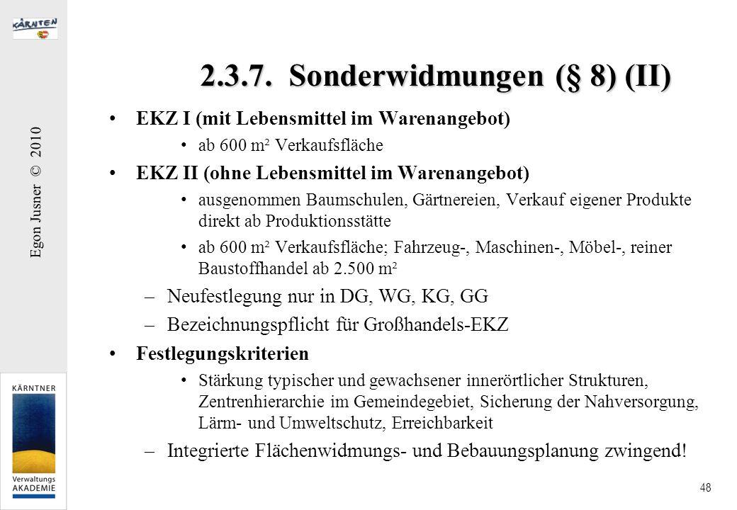 2.3.7. Sonderwidmungen (§ 8) (II)