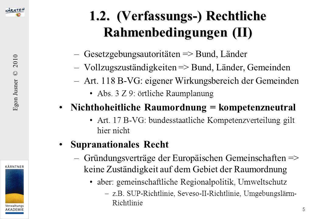 1.2. (Verfassungs-) Rechtliche Rahmenbedingungen (II)
