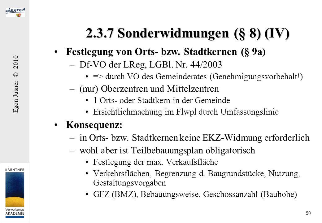 2.3.7 Sonderwidmungen (§ 8) (IV)