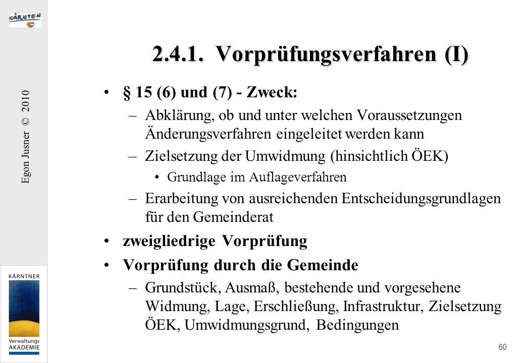 2.4.1. Vorprüfungsverfahren (I)