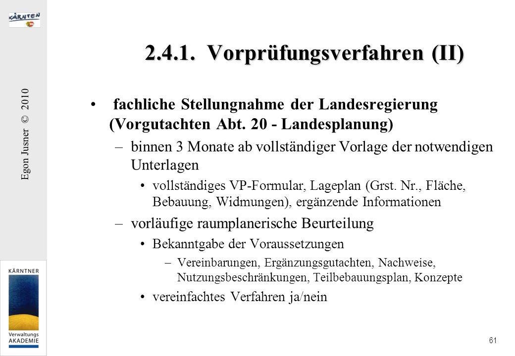 2.4.1. Vorprüfungsverfahren (II)