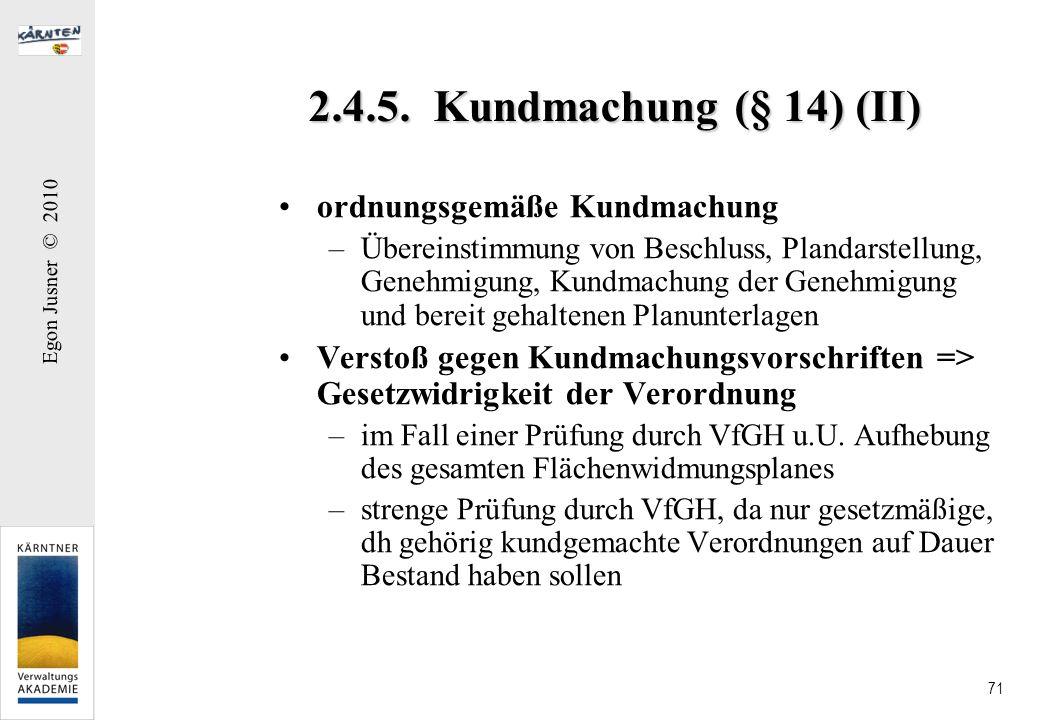 2.4.5. Kundmachung (§ 14) (II) ordnungsgemäße Kundmachung