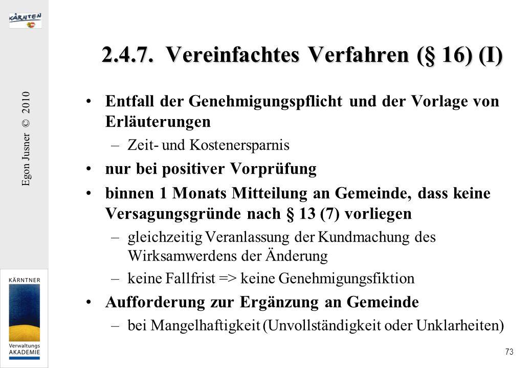 2.4.7. Vereinfachtes Verfahren (§ 16) (I)