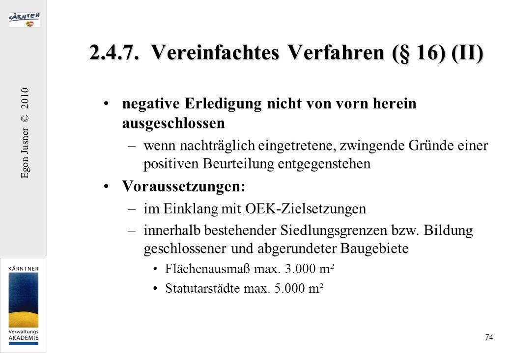 2.4.7. Vereinfachtes Verfahren (§ 16) (II)