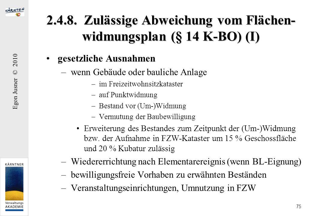 2.4.8. Zulässige Abweichung vom Flächen-widmungsplan (§ 14 K-BO) (I)