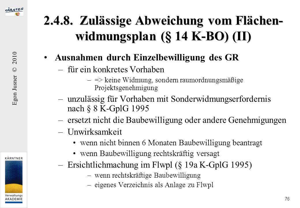 2.4.8. Zulässige Abweichung vom Flächen-widmungsplan (§ 14 K-BO) (II)