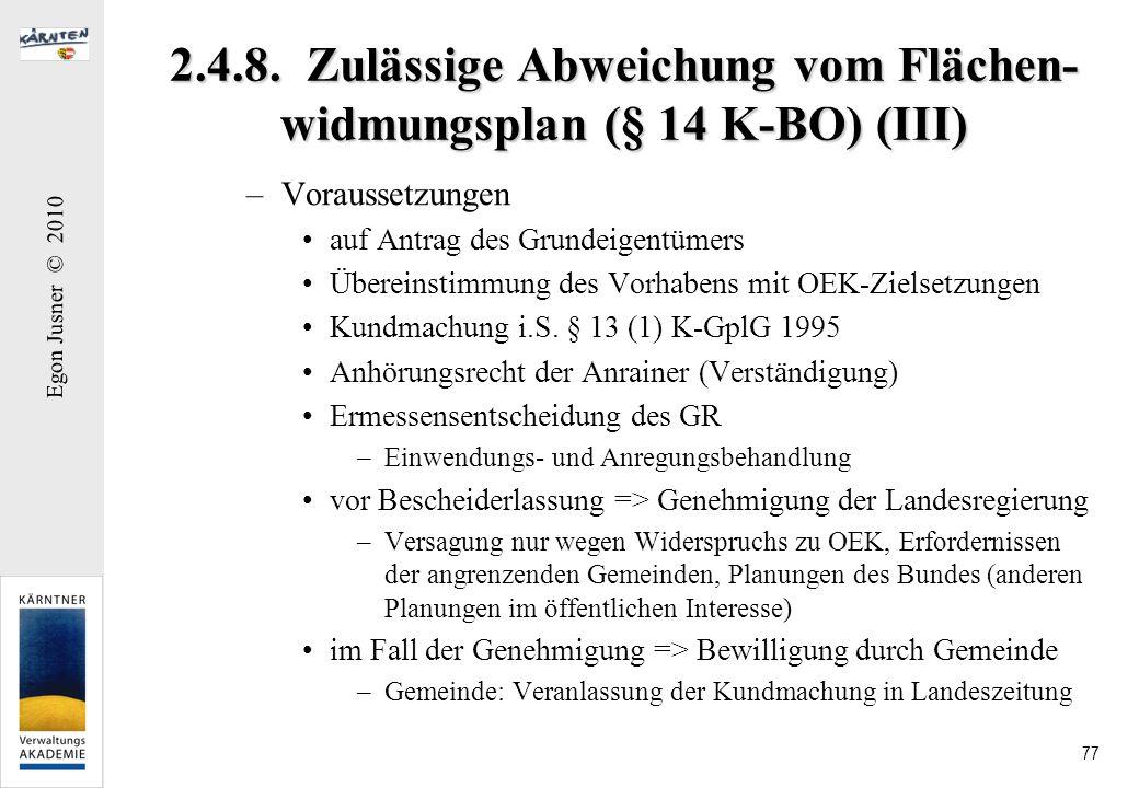 2.4.8. Zulässige Abweichung vom Flächen-widmungsplan (§ 14 K-BO) (III)