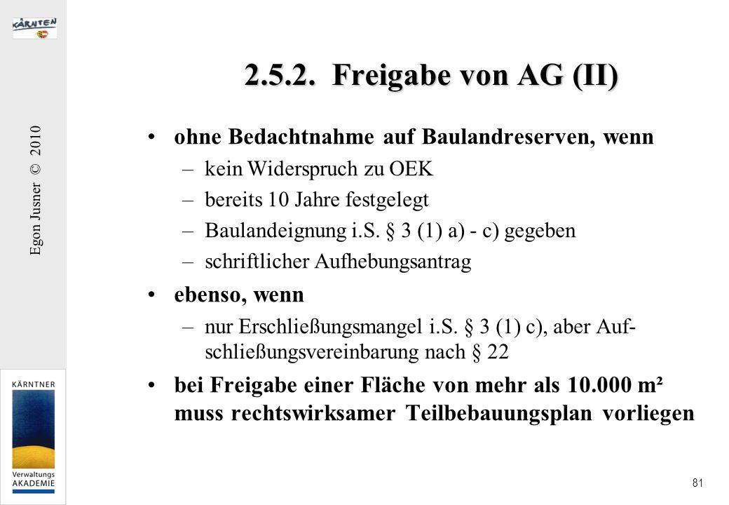 2.5.2. Freigabe von AG (II) ohne Bedachtnahme auf Baulandreserven, wenn. kein Widerspruch zu OEK.