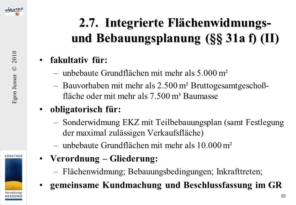 2.7. Integrierte Flächenwidmungs- und Bebauungsplanung (§§ 31a f) (II)