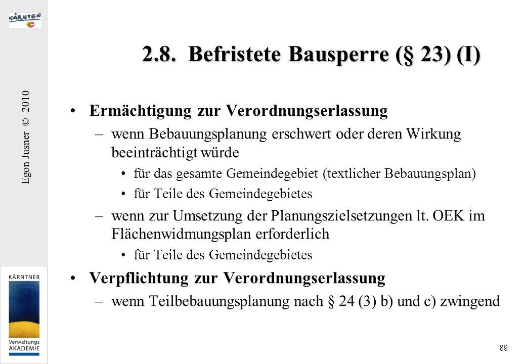 2.8. Befristete Bausperre (§ 23) (I)