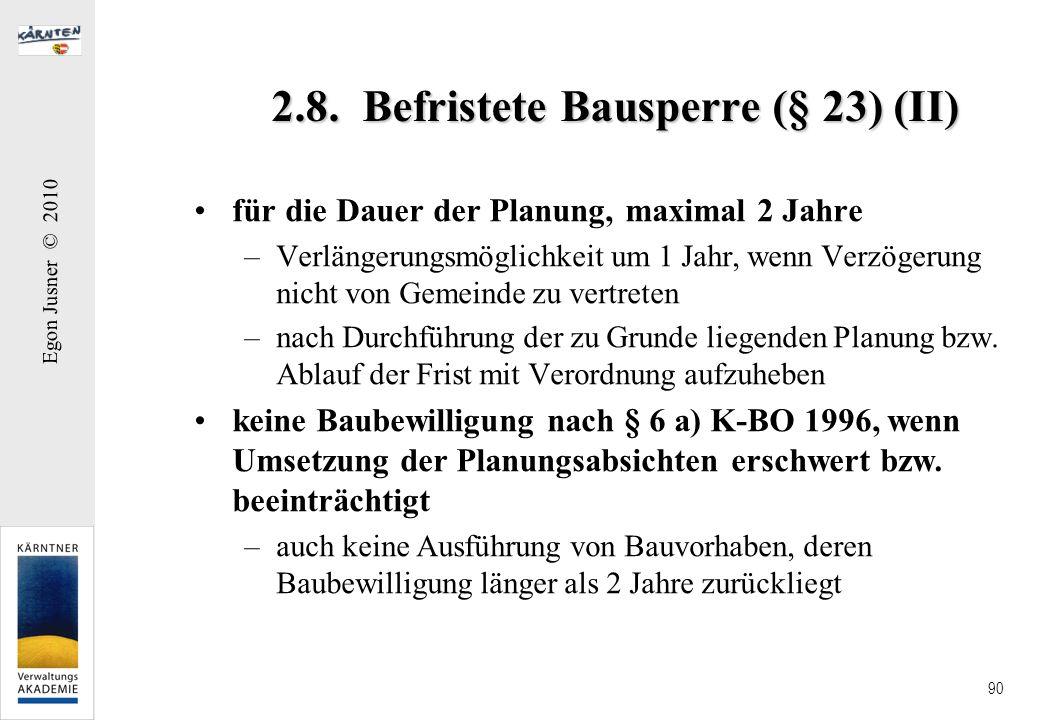2.8. Befristete Bausperre (§ 23) (II)