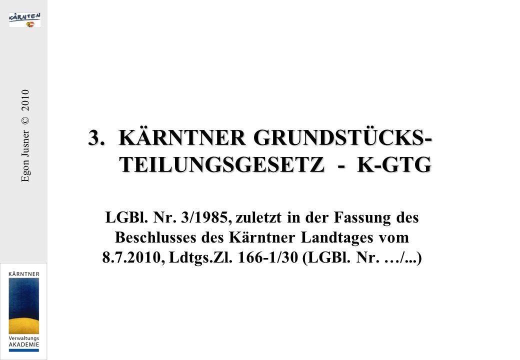 KÄRNTNER GRUNDSTÜCKS- TEILUNGSGESETZ - K-GTG