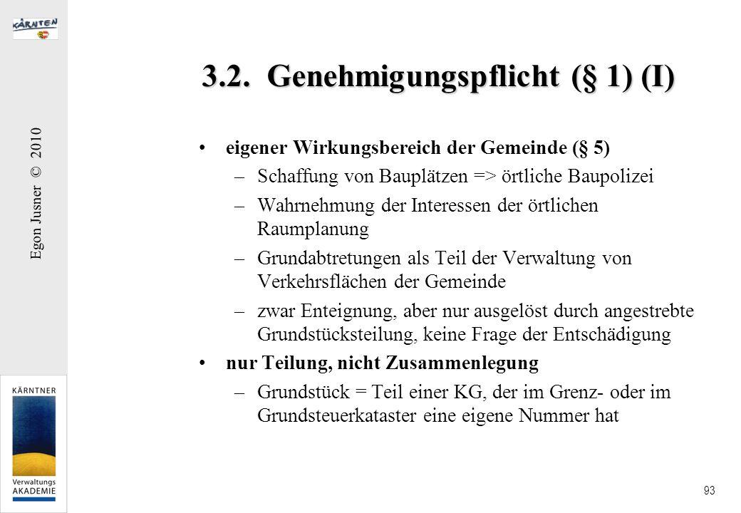 3.2. Genehmigungspflicht (§ 1) (I)