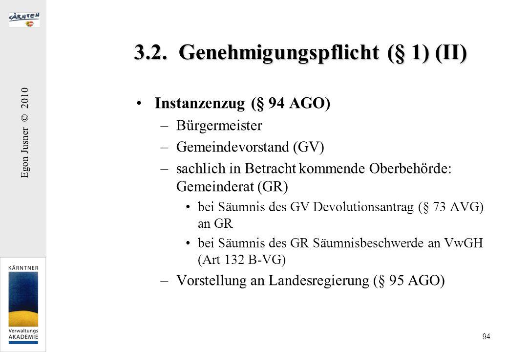 3.2. Genehmigungspflicht (§ 1) (II)