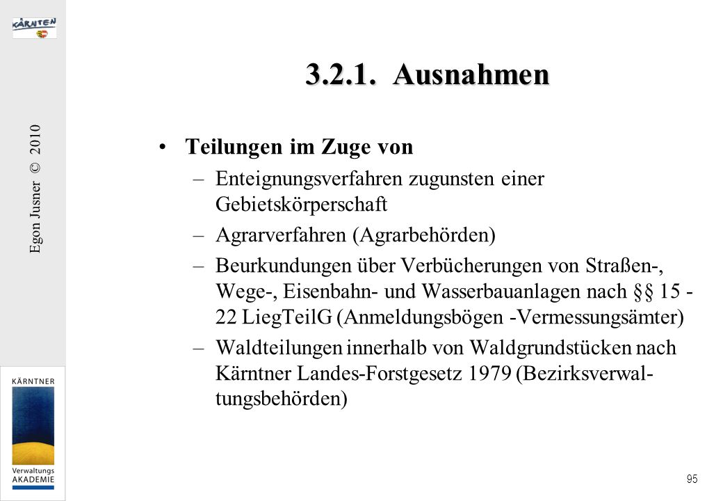 3.2.1. Ausnahmen Teilungen im Zuge von