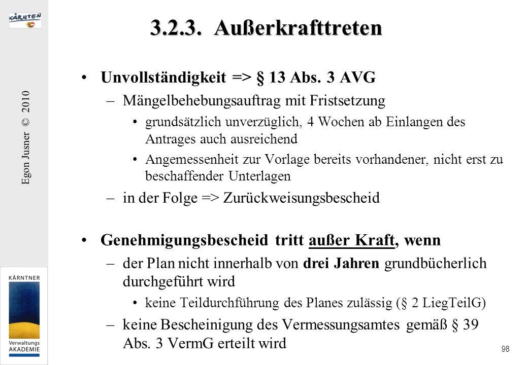 3.2.3. Außerkrafttreten Unvollständigkeit => § 13 Abs. 3 AVG